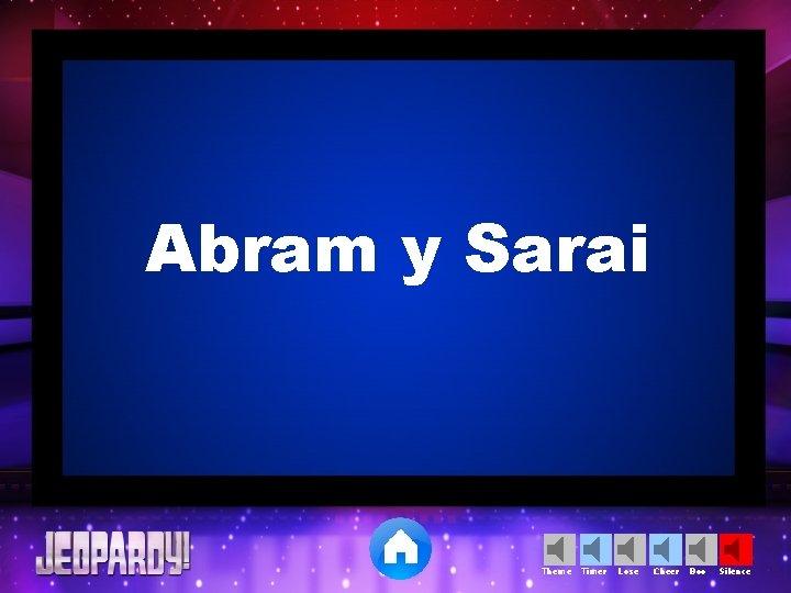 Abram y Sarai Theme Timer Lose Cheer Boo Silence
