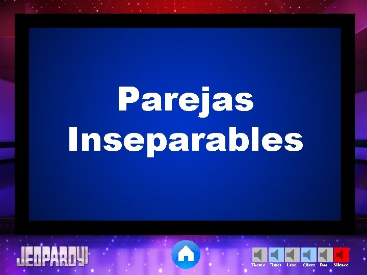 Parejas Inseparables Theme Timer Lose Cheer Boo Silence