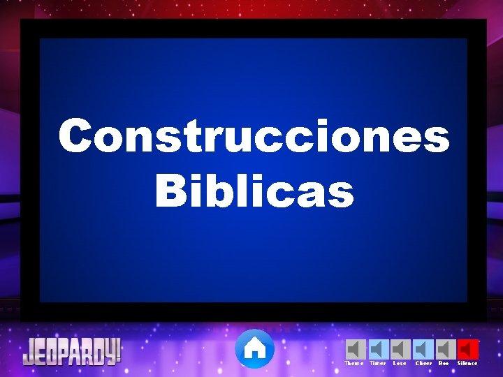 Construcciones Biblicas Theme Timer Lose Cheer Boo Silence