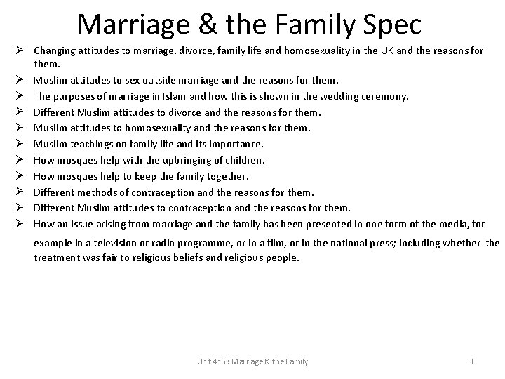 Marriage & the Family Spec Ø Changing attitudes to marriage, divorce, family life and