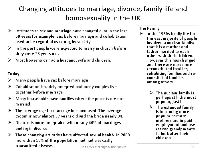 Changing attitudes to marriage, divorce, family life and homosexuality in the UK Attitudes to