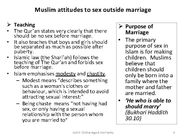 Muslim attitudes to sex outside marriage Ø Teaching • The Qur'an states very clearly