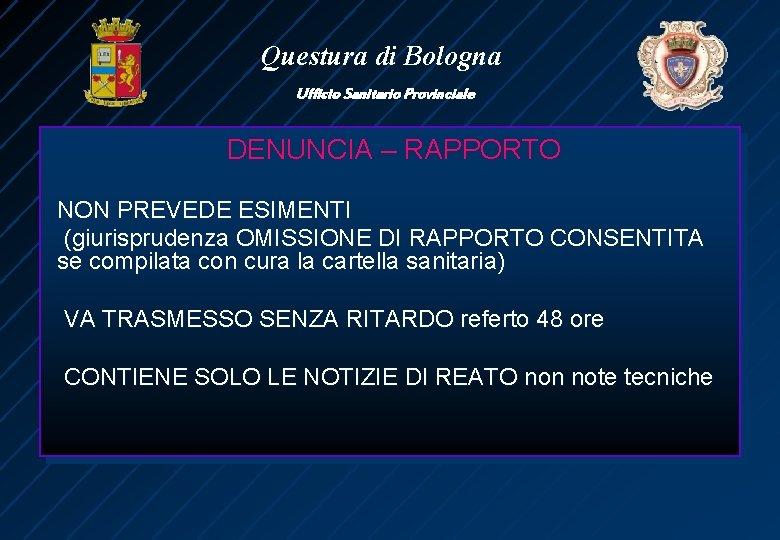 Questura Di Bologna Ufficio Sanitario Provinciale Lobbligo Di