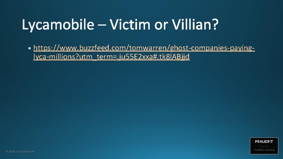 https: //www. buzzfeed. com/tomwarren/ghost-companies-payinglyca-millions? utm_term=. ju 55 E 2 xxa#. tk 8 l. ABjjd