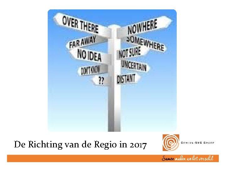 De Richting van de Regio in 2017