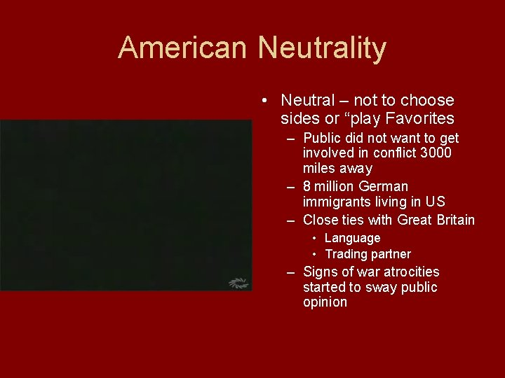 """American Neutrality • Neutral – not to choose sides or """"play Favorites – Public"""
