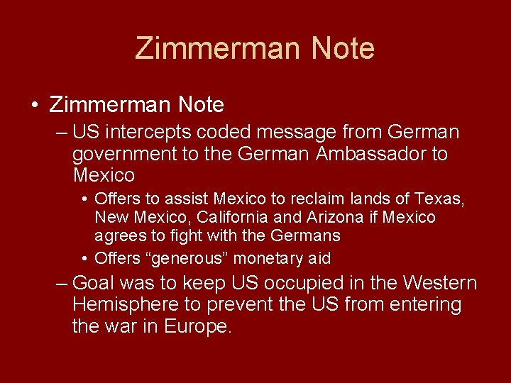 Zimmerman Note • Zimmerman Note – US intercepts coded message from German government to
