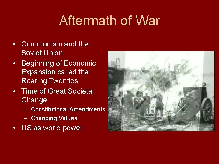 Aftermath of War • Communism and the Soviet Union • Beginning of Economic Expansion