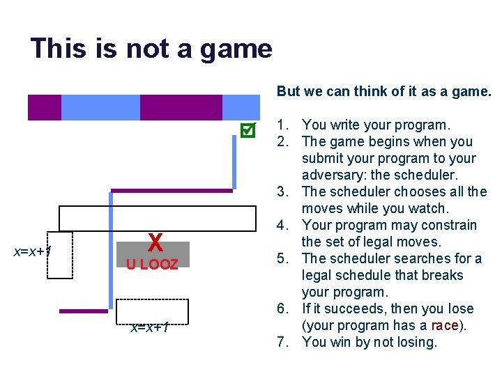This is not a game But we can think of it as a game.