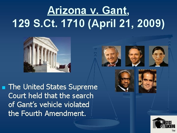 The Courts and the Constitution Arizona v Gant