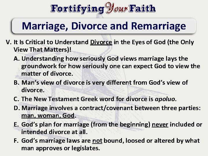 Marriage, Divorce and Remarriage V. It Is Critical to Understand Divorce in the Eyes