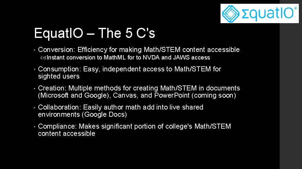 Equat. IO – The 5 C's • Conversion: Efficiency for making Math/STEM content accessible