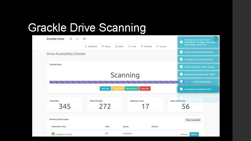 Grackle Drive Scanning