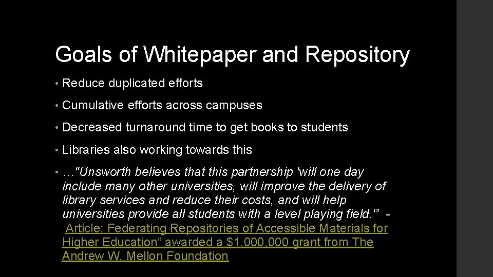 Goals of Whitepaper and Repository • Reduce duplicated efforts • Cumulative efforts across campuses