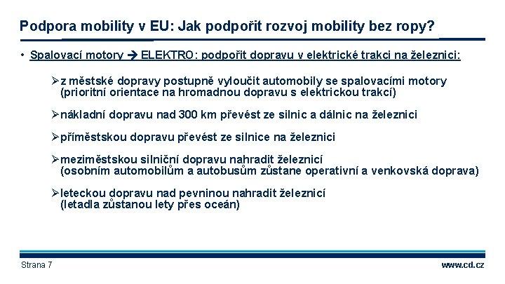 Podpora mobility v EU: Jak podpořit rozvoj mobility bez ropy? • Spalovací motory ELEKTRO: