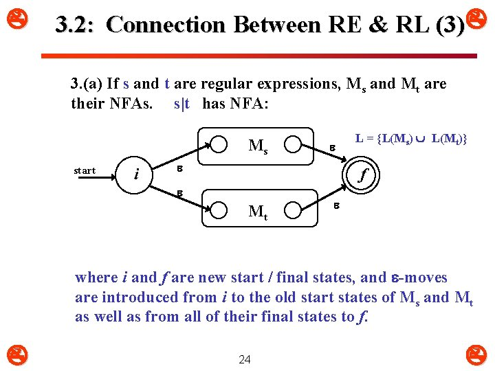 3. 2: Connection Between RE & RL (3) 3. (a) If s and