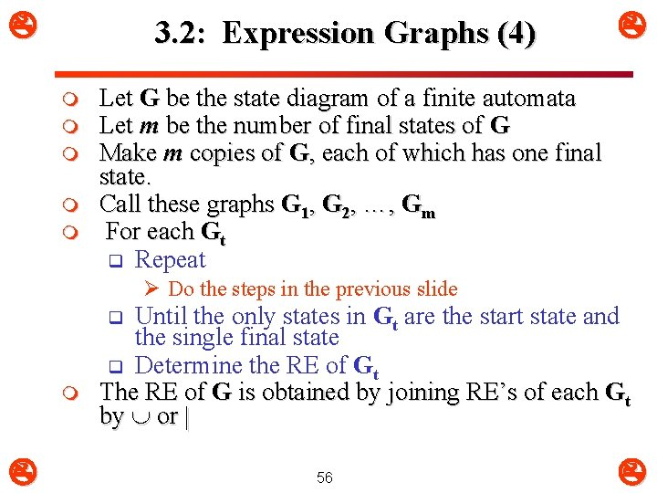 3. 2: Expression Graphs (4) m m m Let G be the state