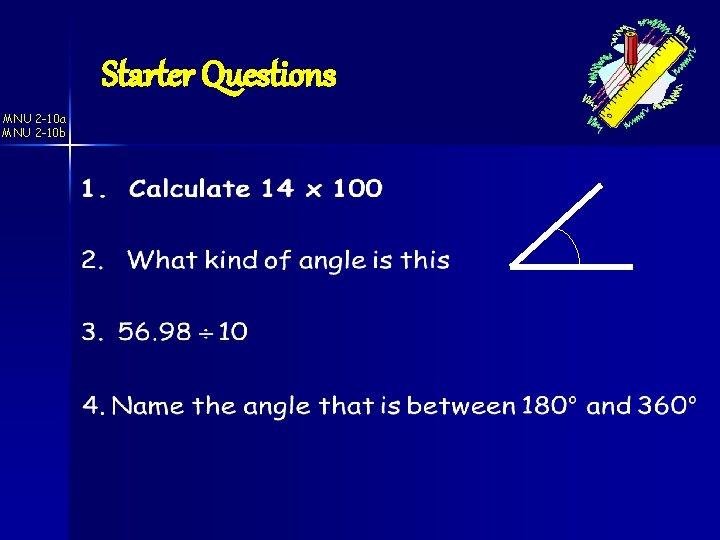 Starter Questions MNU 2 -10 a MNU 2 -10 b