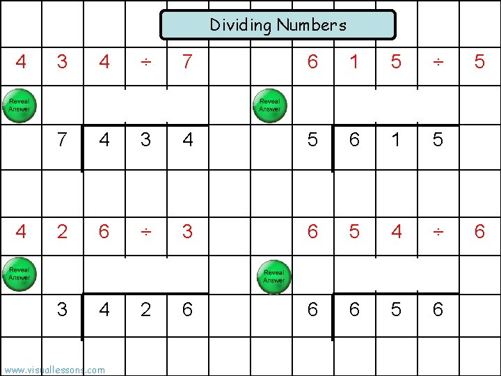 Dividing Numbers 4 4 3 4 ÷ 7 6 2 6 1 5 ÷