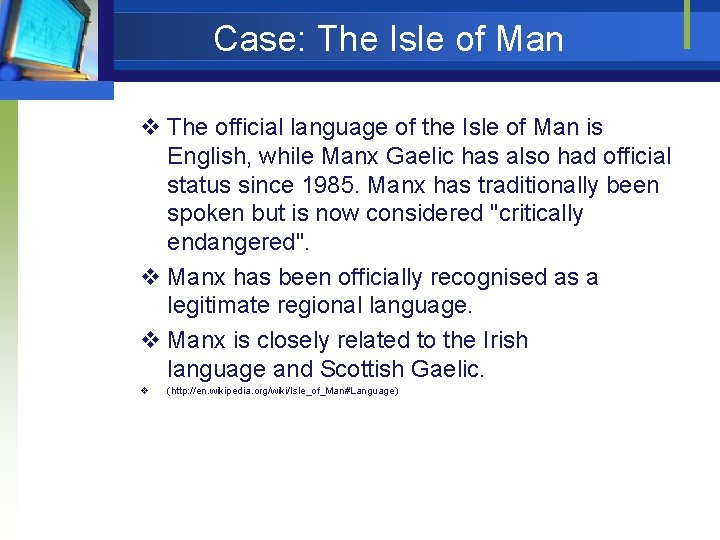 Case: The Isle of Man v The official language of the Isle of