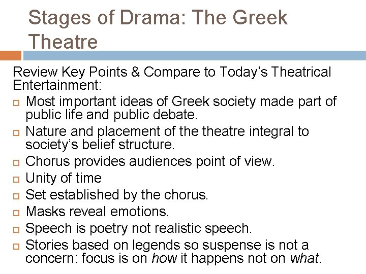 Stages of Drama: The Greek Theatre Review Key Points & Compare to Today's Theatrical