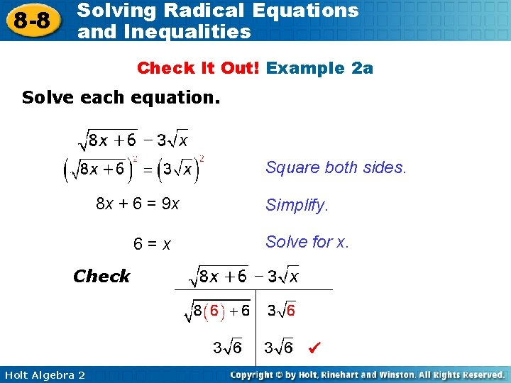 8 -8 Solving Radical Equations and Inequalities Check It Out! Example 2 a Solve