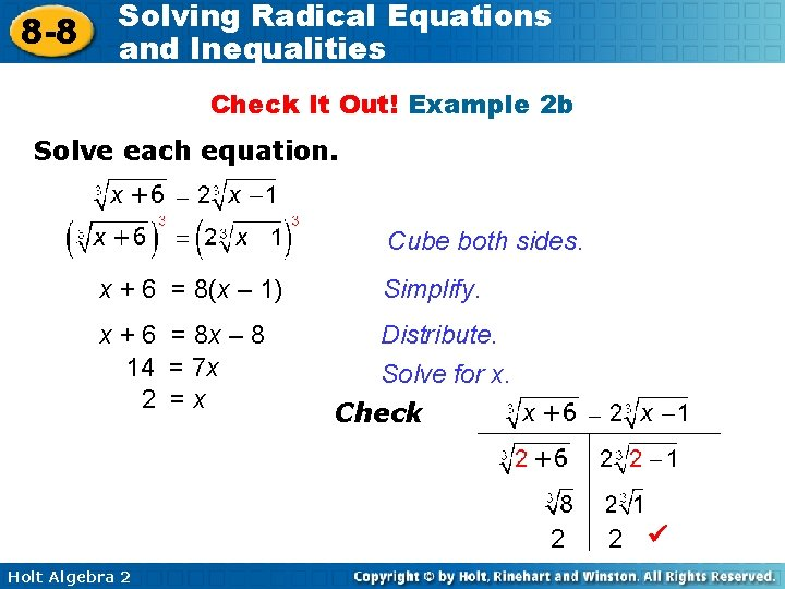 8 -8 Solving Radical Equations and Inequalities Check It Out! Example 2 b Solve