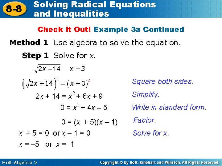8 -8 Solving Radical Equations and Inequalities Check It Out! Example 3 a Continued