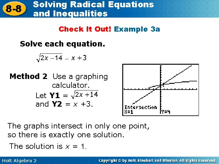 8 -8 Solving Radical Equations and Inequalities Check It Out! Example 3 a Solve