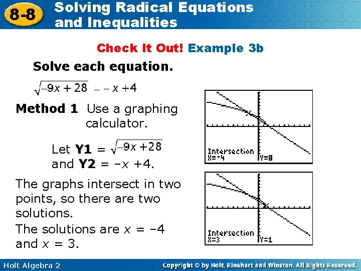 8 -8 Solving Radical Equations and Inequalities Check It Out! Example 3 b Solve