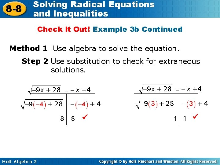 8 -8 Solving Radical Equations and Inequalities Check It Out! Example 3 b Continued