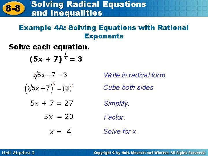 8 -8 Solving Radical Equations and Inequalities Example 4 A: Solving Equations with Rational