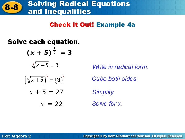 8 -8 Solving Radical Equations and Inequalities Check It Out! Example 4 a Solve