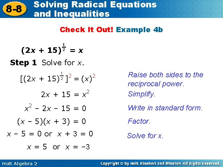 8 -8 Solving Radical Equations and Inequalities Check It Out! Example 4 b (2