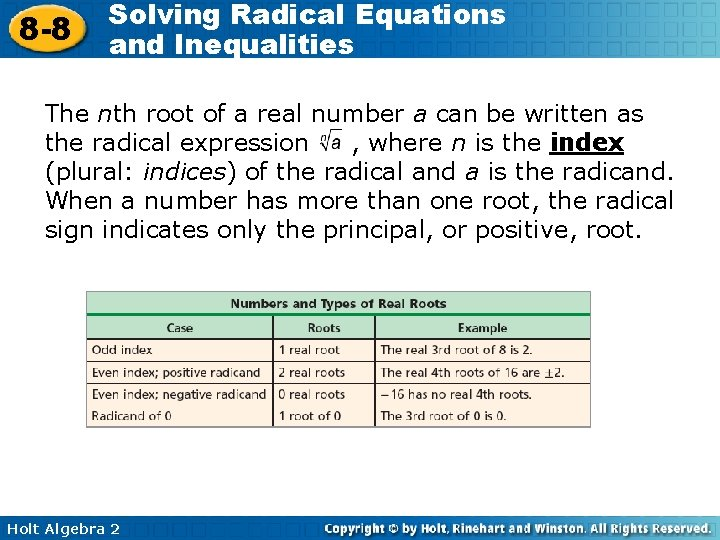 8 -8 Solving Radical Equations and Inequalities The nth root of a real number