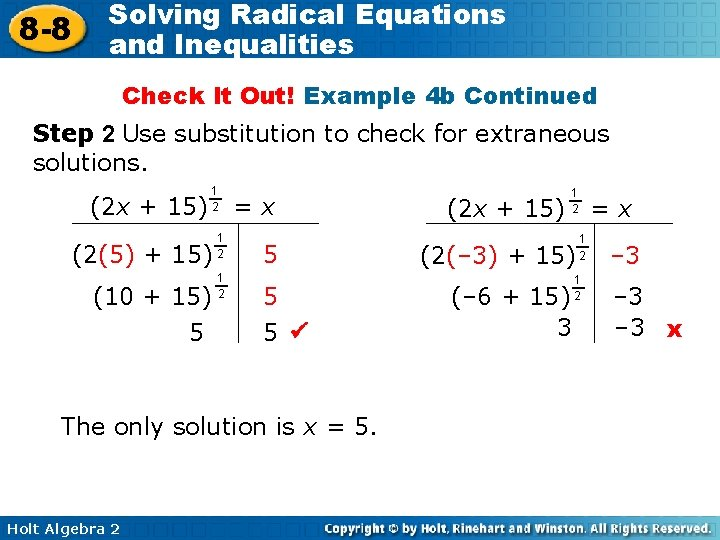8 -8 Solving Radical Equations and Inequalities Check It Out! Example 4 b Continued