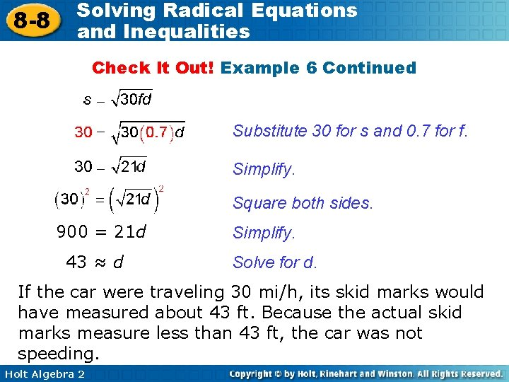 8 -8 Solving Radical Equations and Inequalities Check It Out! Example 6 Continued Substitute