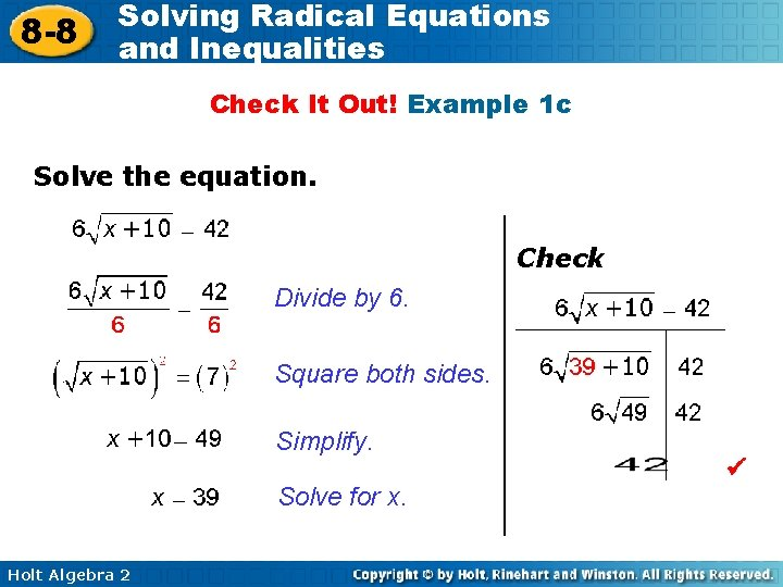 8 -8 Solving Radical Equations and Inequalities Check It Out! Example 1 c Solve