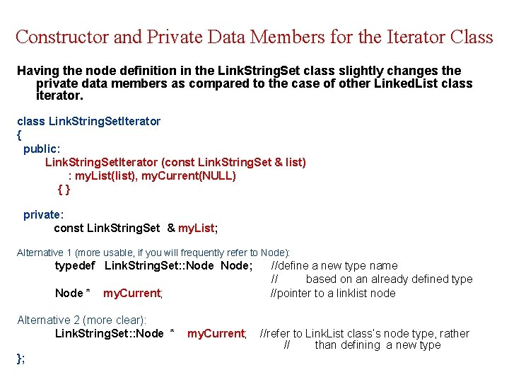 Constructor and Private Data Members for the Iterator Class Having the node definition in