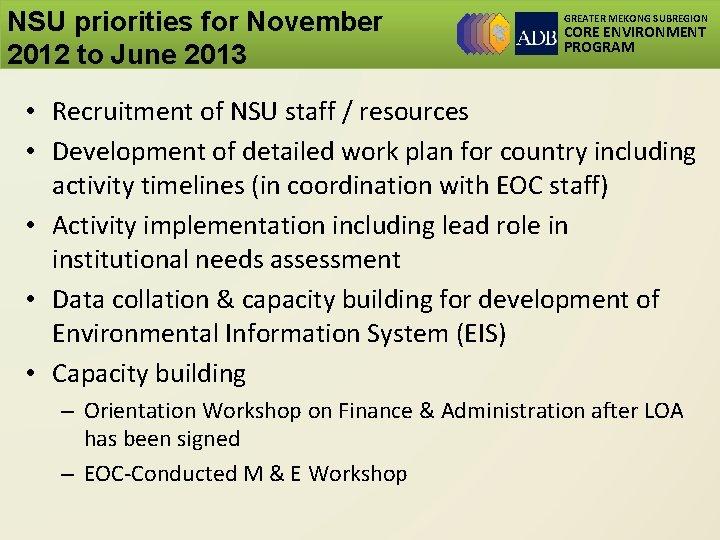 NSU priorities for November 2012 to June 2013 GREATER MEKONG SUBREGION CORE ENVIRONMENT PROGRAM