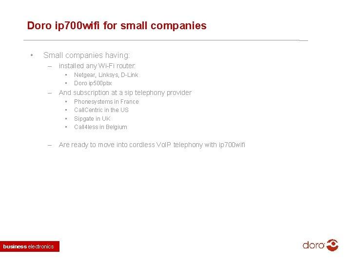 Doro ip 700 wifi for small companies • Small companies having: – installed any
