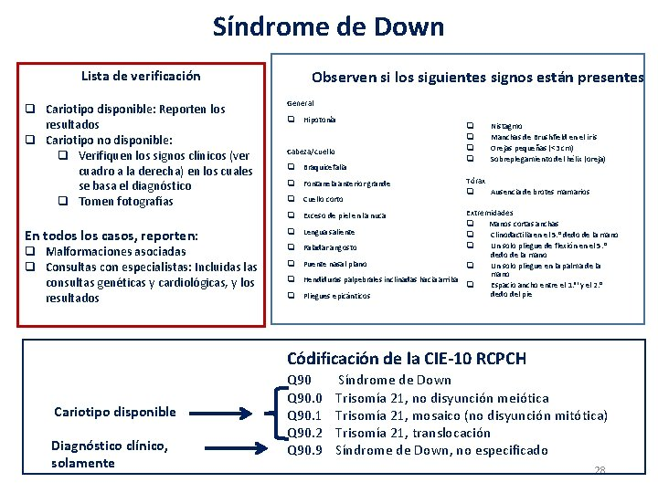 Síndrome de Down Observen si los siguientes signos están presentes Lista de verificación q