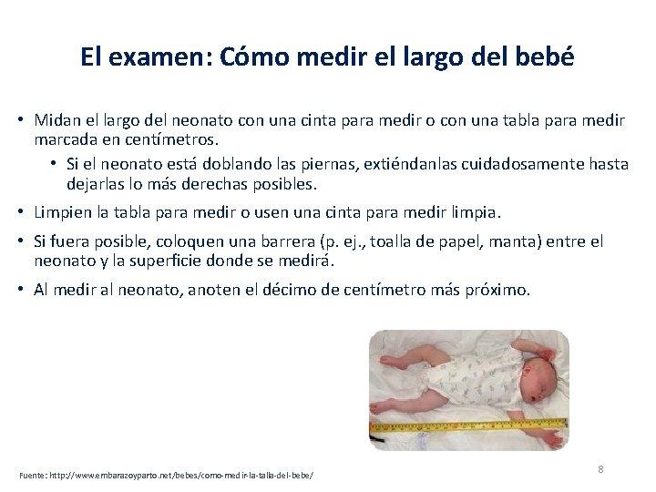 El examen: Cómo medir el largo del bebé • Midan el largo del neonato