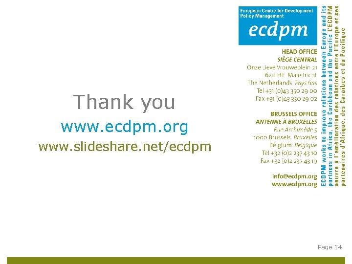 Thank you www. ecdpm. org www. slideshare. net/ecdpm Page 14