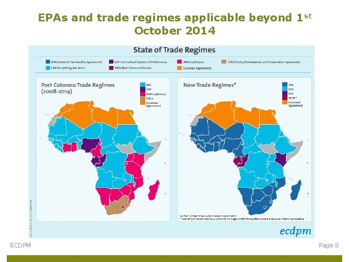 EPAs and trade regimes applicable beyond 1 st October 2014 ECDPM Page 8