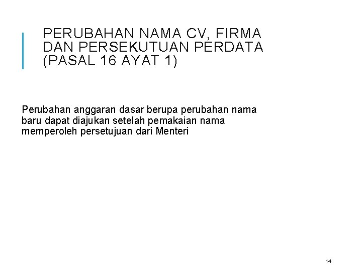 Sistem Administrasi Badan Usaha Sabu Disampaikan Oleh Fully