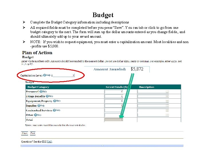 Budget Ø Ø Ø Complete the Budget Category information including descriptions All required fields
