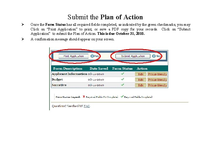 Submit the Plan of Action Ø Ø Once the Form Status has all required