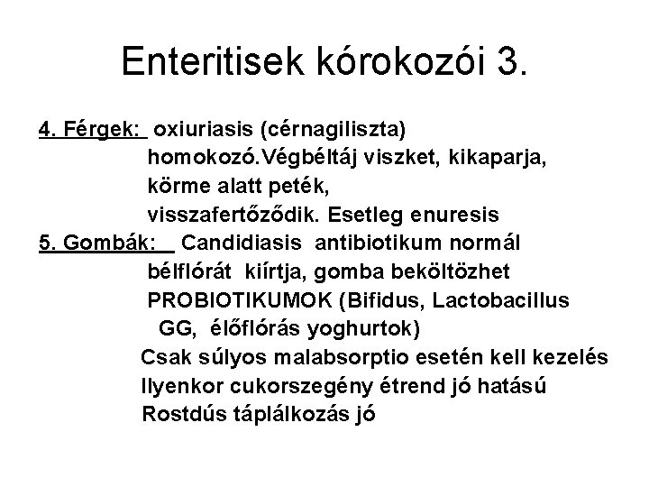 férgek enterocolitis