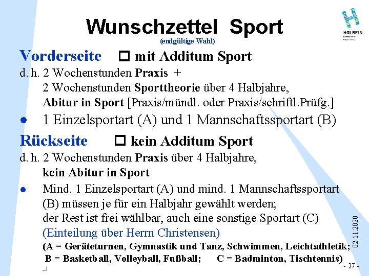 Wunschzettel Sport (endgültige Wahl) Vorderseite mit Additum Sport d. h. 2 Wochenstunden Praxis +